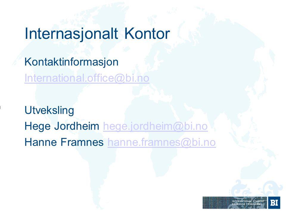 Internasjonalt Kontor Kontaktinformasjon International.office@bi.no Utveksling Hege Jordheim hege.jordheim@bi.nohege.jordheim@bi.no Hanne Framnes hann