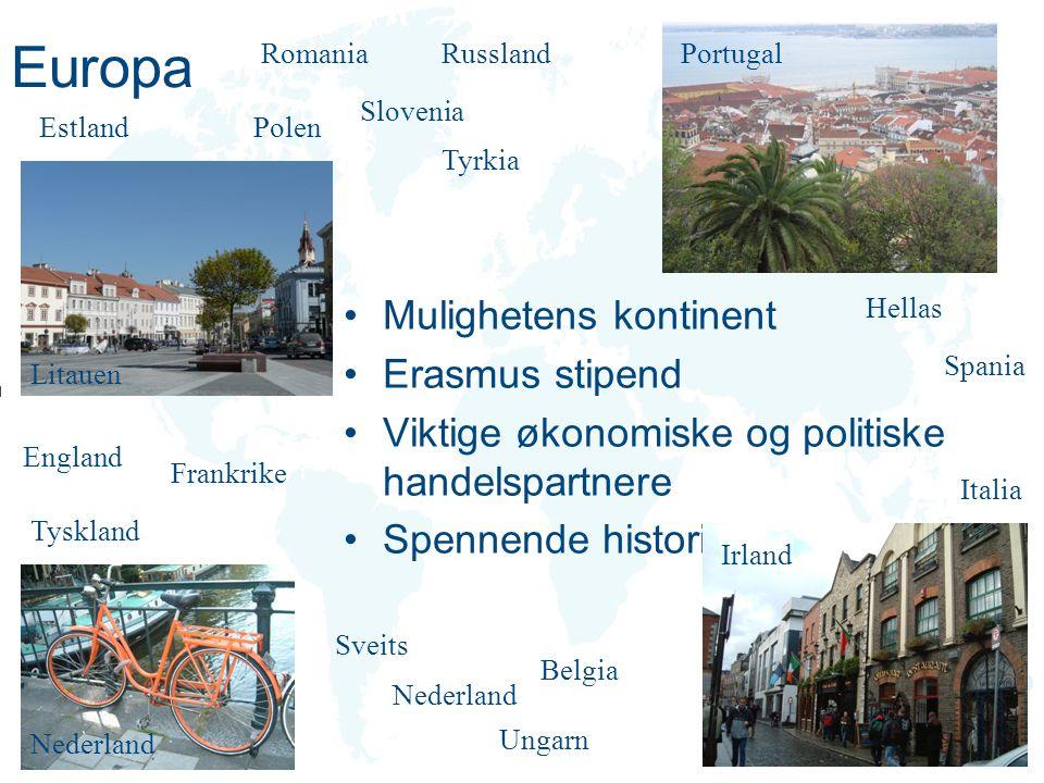 Europa Litauen Polen Tyskland Frankrike Belgia Italia England Slovenia Sveits Ungarn Mulighetens kontinent Erasmus stipend Viktige økonomiske og polit