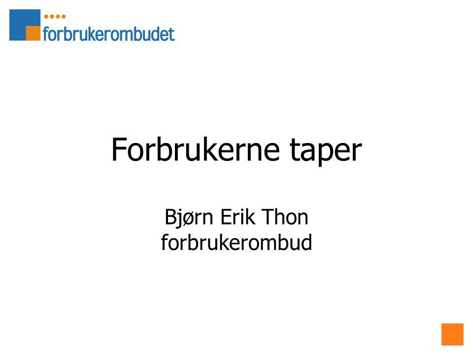 Forbrukerne taper Bjørn Erik Thon forbrukerombud