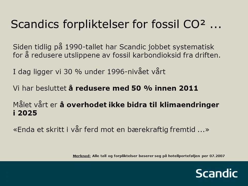 Scandics forpliktelser for fossil CO²...