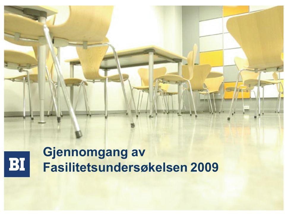 Gjennomgang av Fasilitetsundersøkelsen 2009