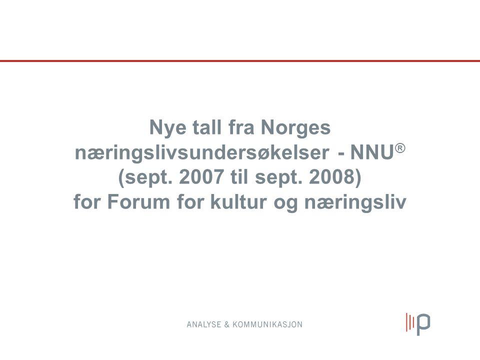 Nye tall fra Norges næringslivsundersøkelser - NNU ® (sept.