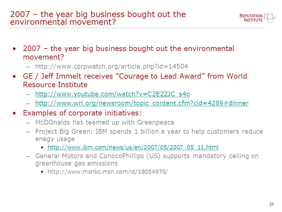"29 2007 – the year big business bought out the environmental movement? – http://www.corpwatch.org/article.php?id=14504 GE / Jeff Immelt receives ""Cour"