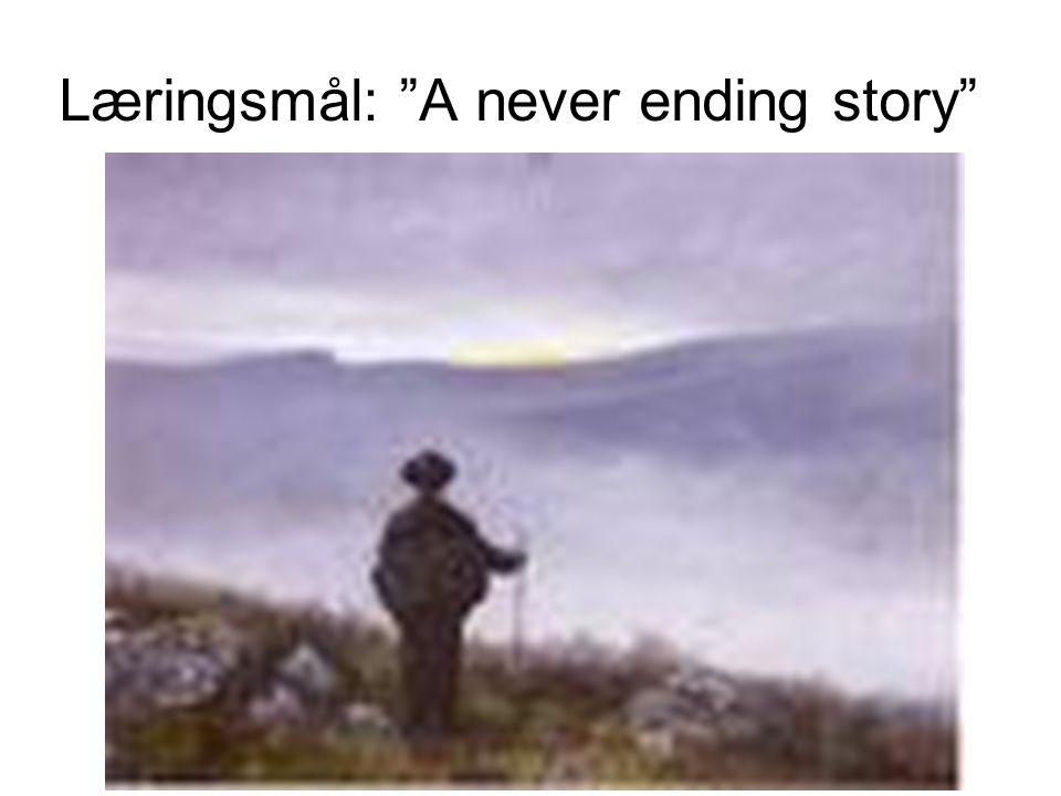 """Læringsmål: """"A never ending story"""""""