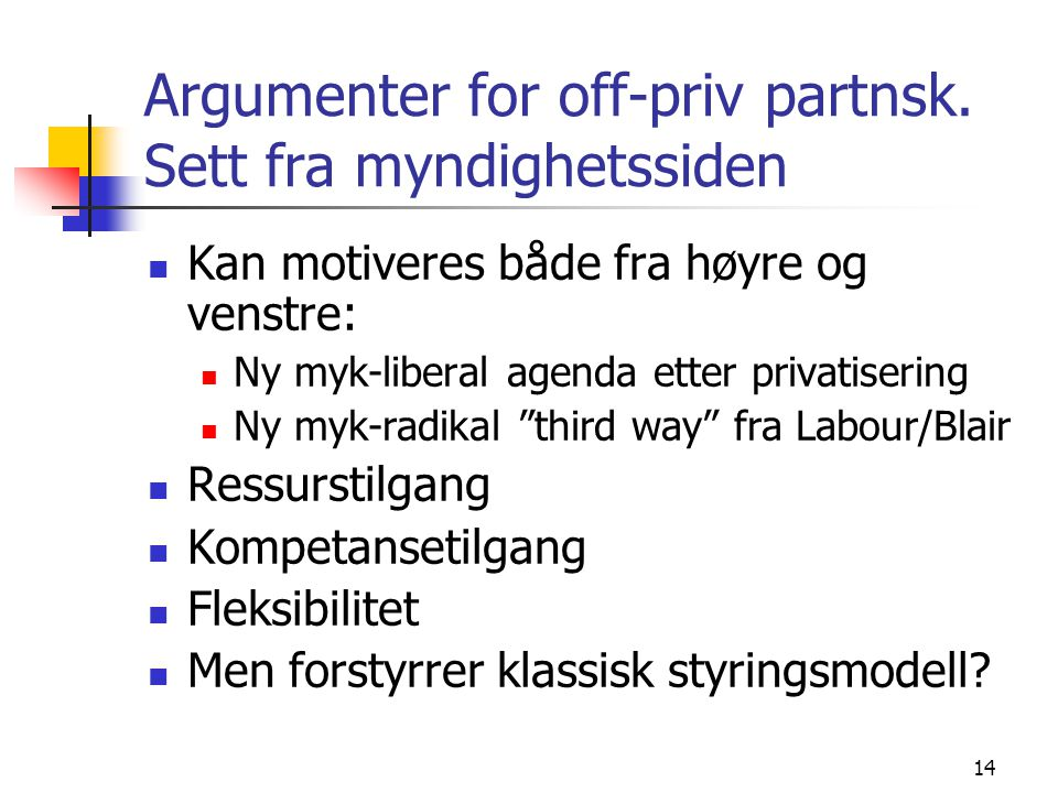 14 Argumenter for off-priv partnsk.