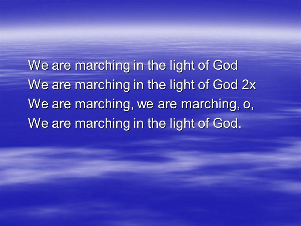 La oss vandre i vår Herres lys, La oss vandre i vår Herres lys.