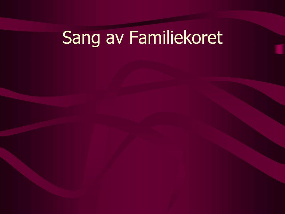 Sang av Familiekoret