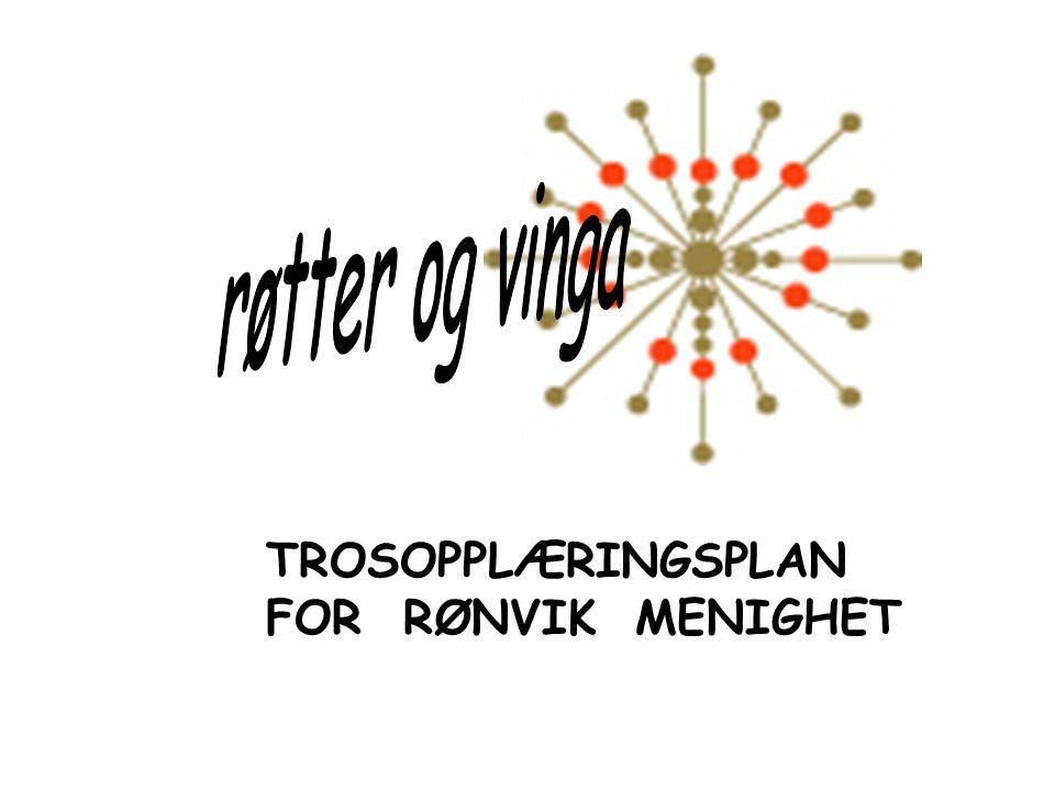 TROSOPPLÆRINGSPLAN FOR RØNVIK MENIGHET