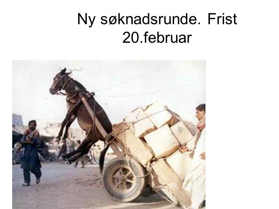 Ny søknadsrunde.Søknadsfrist 20.februar -Åpen utlysning.