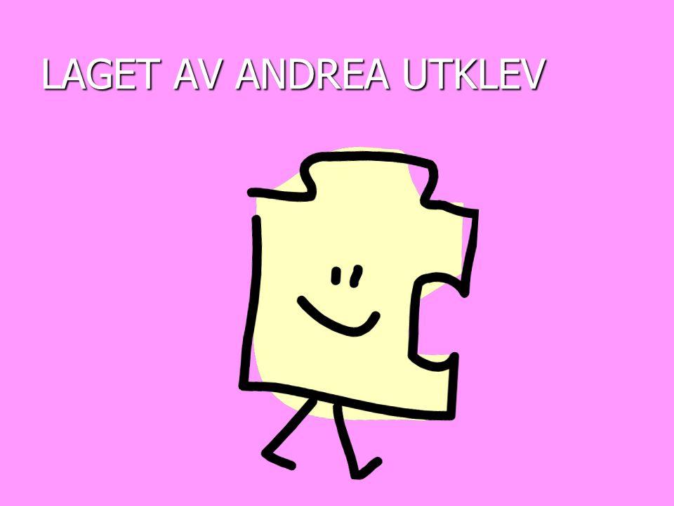LAGET AV ANDREA UTKLEV