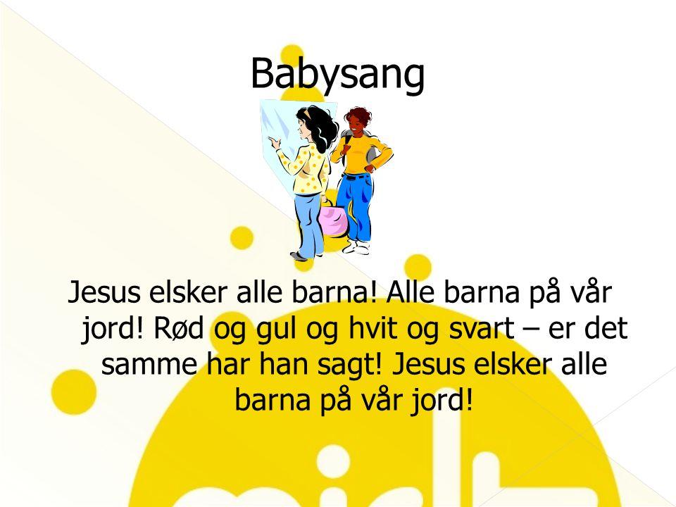 Jesus elsker alle barna! Alle barna på vår jord! Rød og gul og hvit og svart – er det samme har han sagt! Jesus elsker alle barna på vår jord!