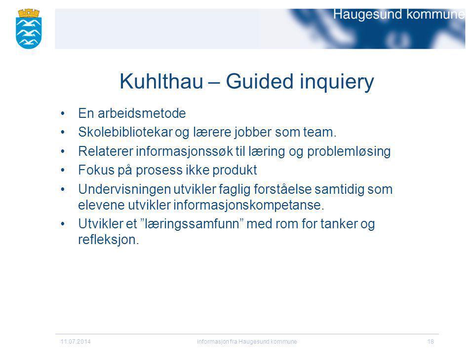 Kuhlthau – Guided inquiery En arbeidsmetode Skolebibliotekar og lærere jobber som team. Relaterer informasjonssøk til læring og problemløsing Fokus på