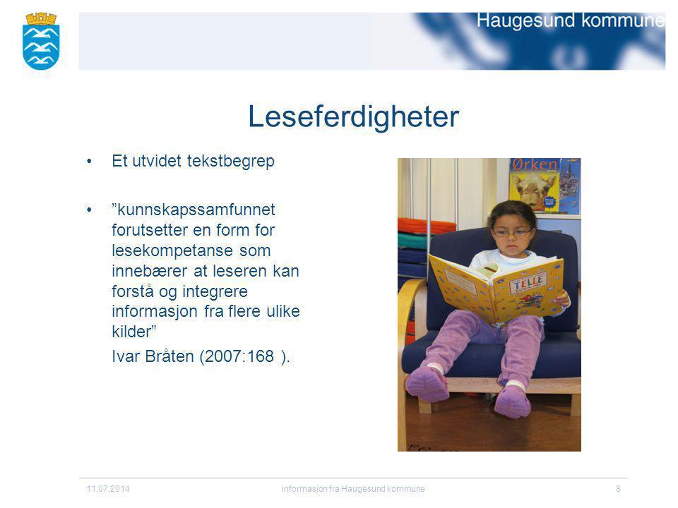 """Leseferdigheter Et utvidet tekstbegrep """"kunnskapssamfunnet forutsetter en form for lesekompetanse som innebærer at leseren kan forstå og integrere inf"""