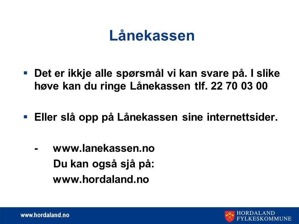 www.hordaland.no Arbeidsgjevar si adresse  Dersom du ikkje arbeider på same adressa som arbeidsgjevar har sin administrasjon, må du svare nei på spørsmålet om du jobbar på denne adressa.