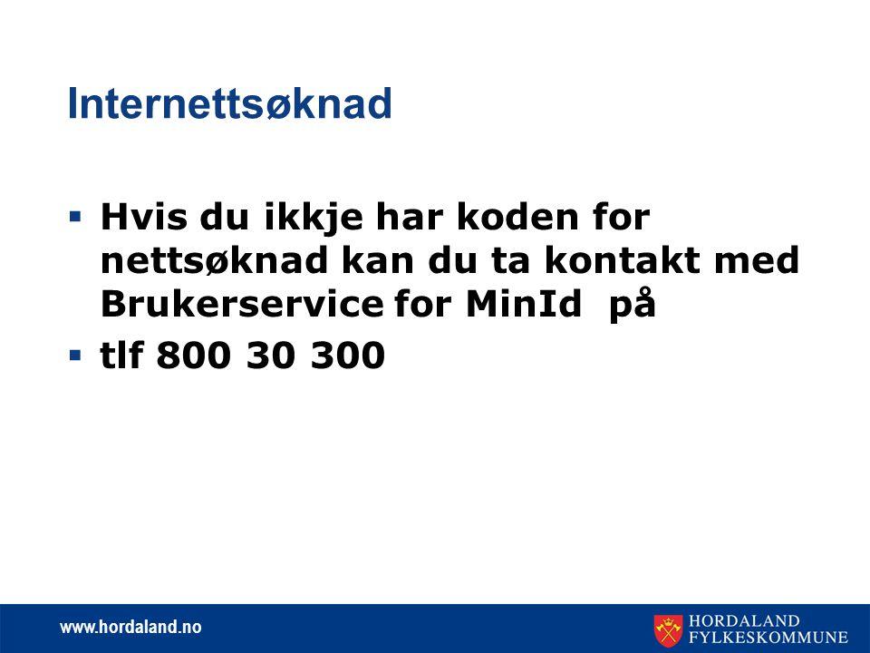 www.hordaland.no Internettsøknad  For å kunne søke om stipend må du ha godkjent lærekontrakt.