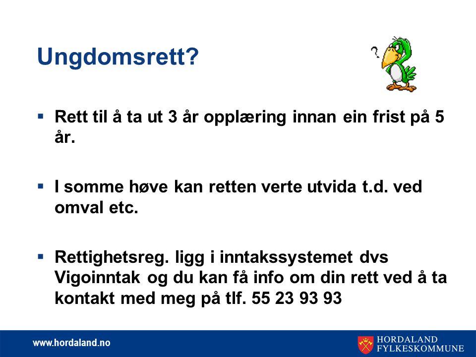 www.hordaland.no To typer lærlinger Lærling med ungdomsrett og lærling utan ungdomsrett til vgo