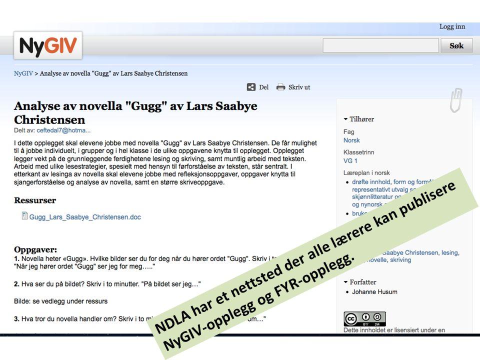 NDLA har et nettsted der alle lærere kan publisere NyGIV-opplegg og FYR-opplegg.