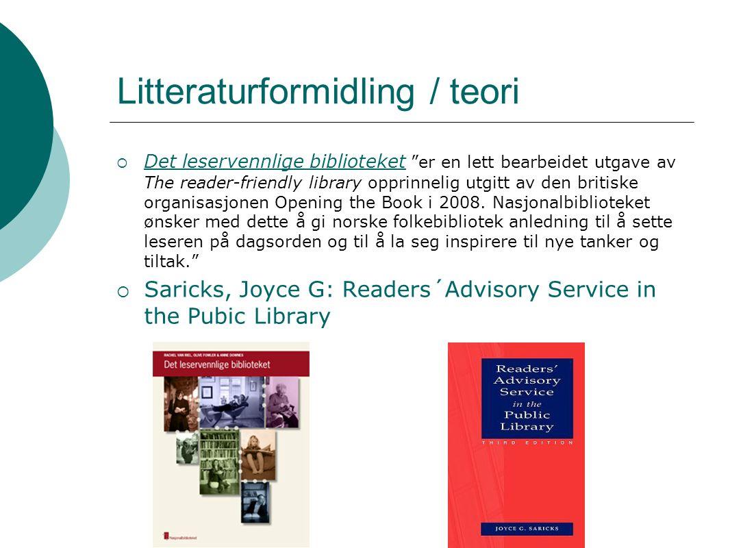 """Litteraturformidling / teori  Det leservennlige biblioteket """"er en lett bearbeidet utgave av The reader-friendly library opprinnelig utgitt av den br"""