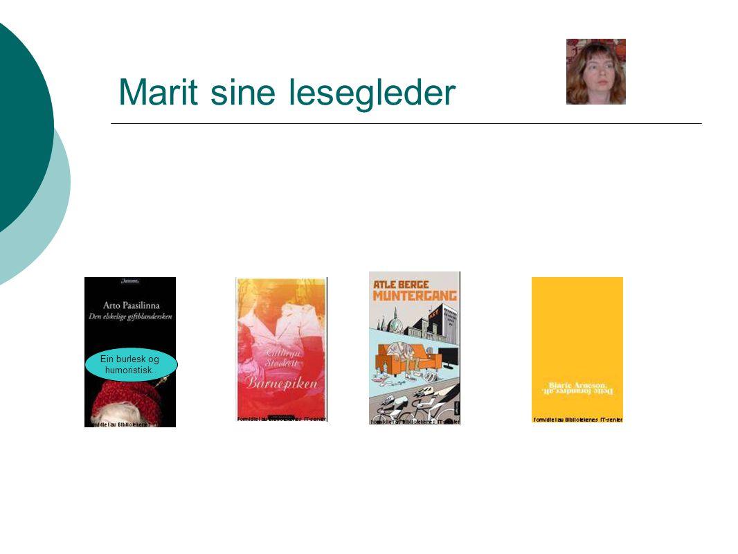 Marit sine lesegleder Ein burlesk og humoristisk..