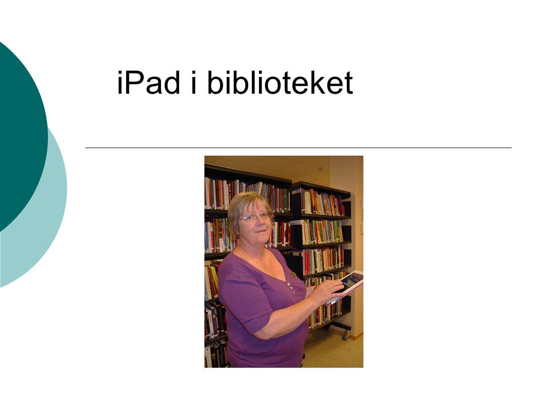 iPad I det skrankelause biblioteket iPad er med på armen rundt i biblioteket - lettar referansearbeidet Mest brukt er nettlesar med publikumskatalog Brukar óg andre nettstader som bibvenn.no Overgang til Mikromarc 3 - håpar på app med høve for utlån litteraturformidling - formidling av gode nettstader med boktips Lett tilgang til personalet sine samla lesetips – og sjangerlister.