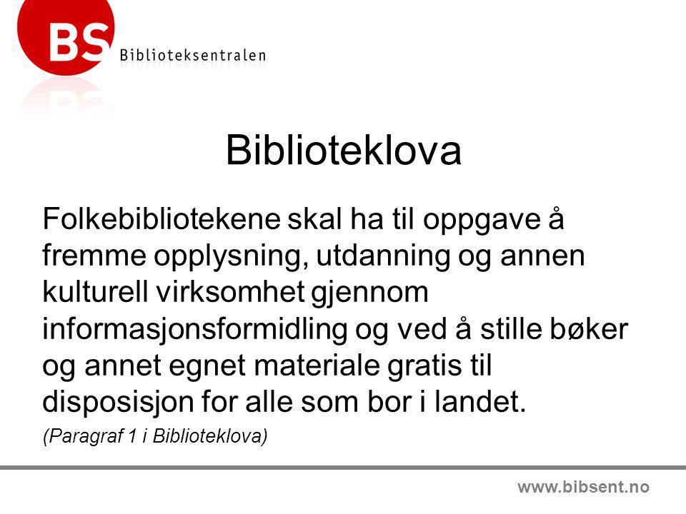 www.bibsent.no Effektive driftsløysingar I 2009 var bokbudsjetta 10,8 % av det samla driftsbudsjettet for alle folkebiblioteka.