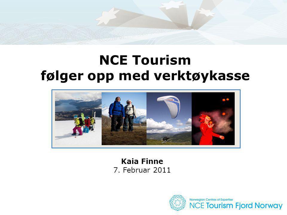 NCE Tourism følger opp med verktøykasse Kaia Finne 7. Februar 2011