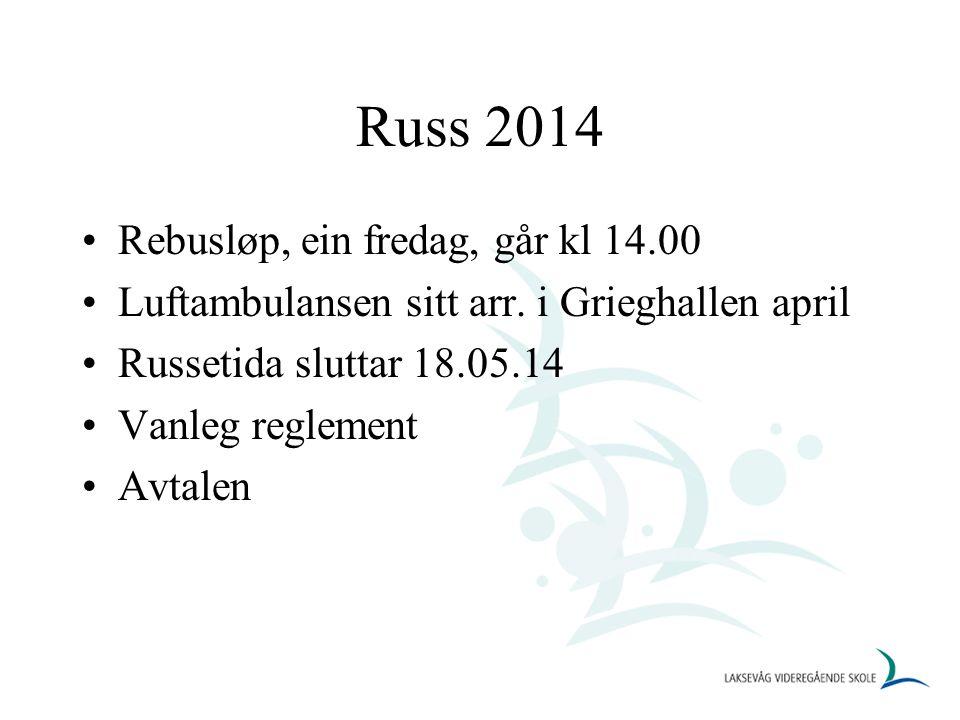 Russ 2014 Rebusløp, ein fredag, går kl 14.00 Luftambulansen sitt arr.