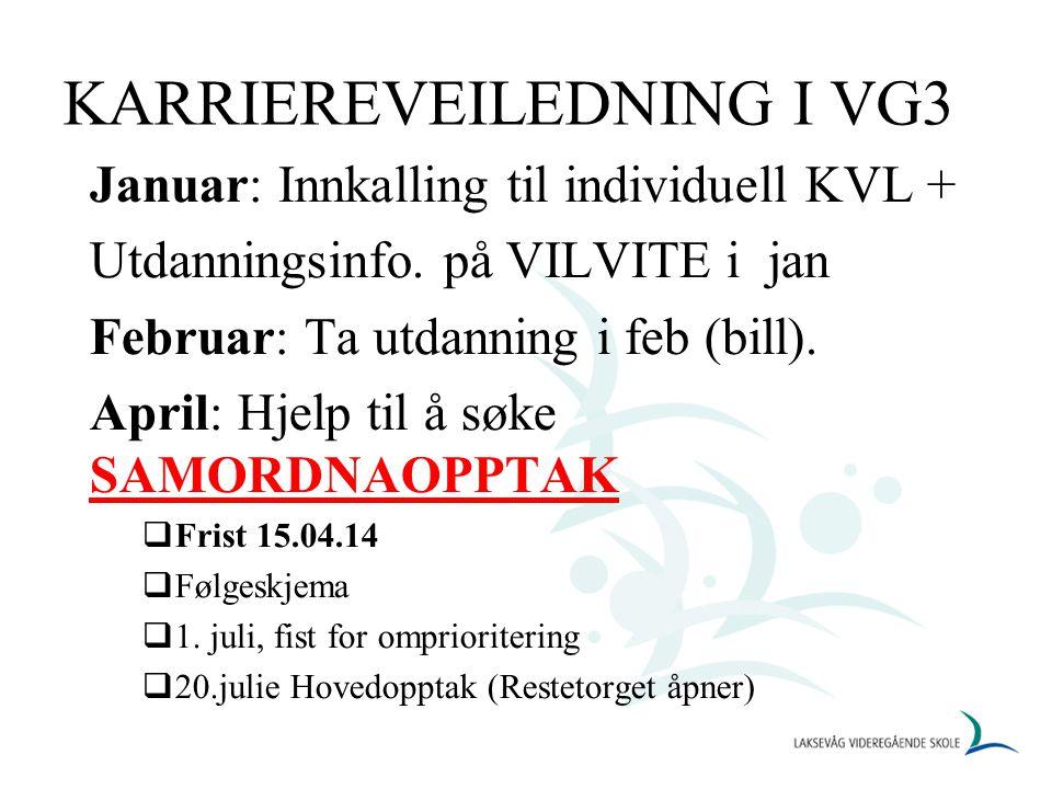 KARRIEREVEILEDNING I VG3 Januar: Innkalling til individuell KVL + Utdanningsinfo.
