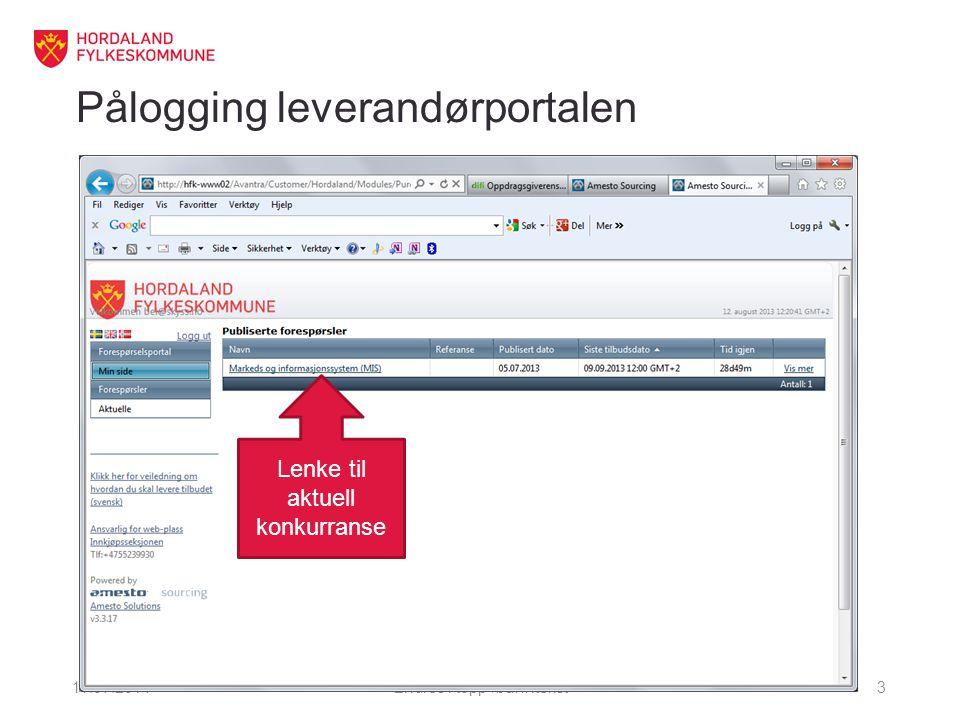 Pålogging leverandørportalen 11.07.2014Endres i topp-/bunntekst3 Lenke til aktuell konkurranse