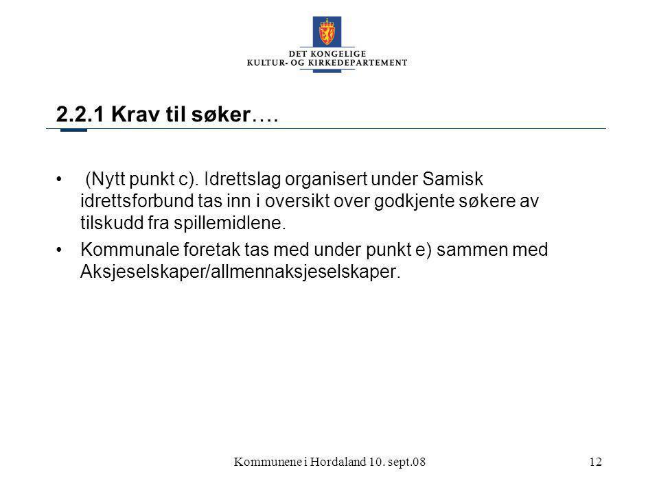 Kommunene i Hordaland 10. sept.0812 2.2.1 Krav til søker….