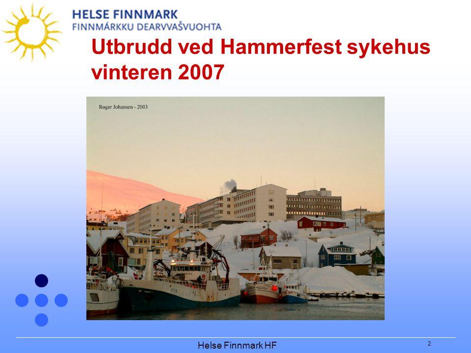 Helse Finnmark HF 2 Utbrudd ved Hammerfest sykehus vinteren 2007
