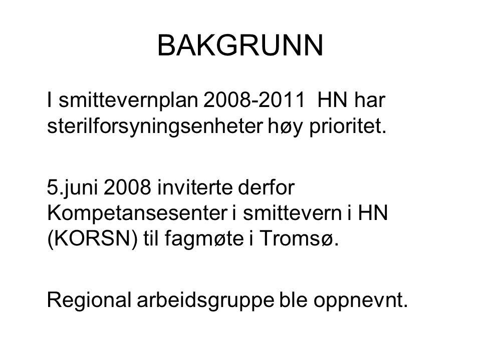 BAKGRUNN I smittevernplan 2008-2011 HN har sterilforsyningsenheter høy prioritet. 5.juni 2008 inviterte derfor Kompetansesenter i smittevern i HN (KOR