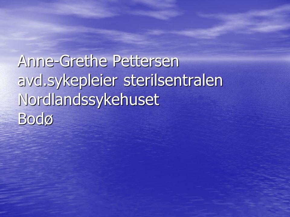 Anne-Grethe Pettersen avd.sykepleier sterilsentralen Nordlandssykehuset Bodø