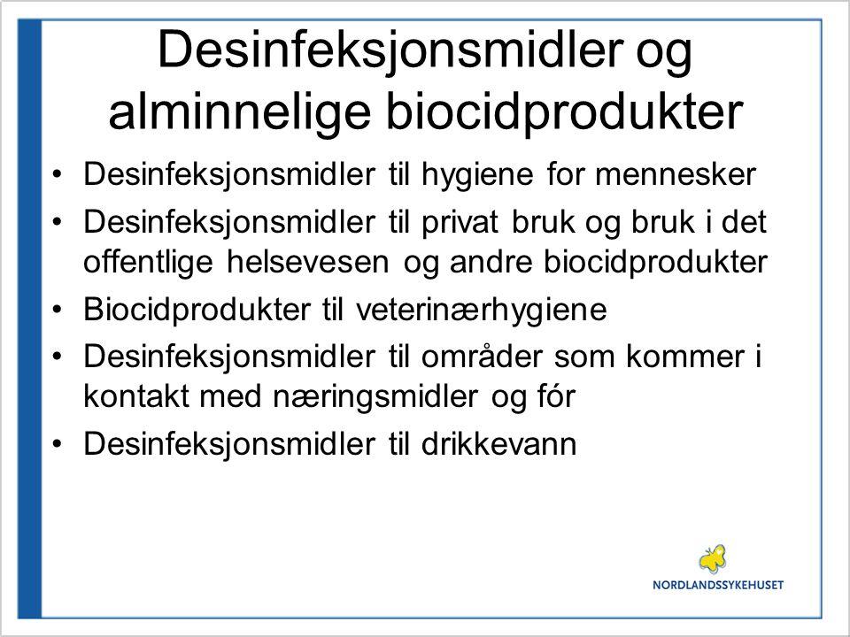 Desinfeksjonsmidler og alminnelige biocidprodukter Desinfeksjonsmidler til hygiene for mennesker Desinfeksjonsmidler til privat bruk og bruk i det off