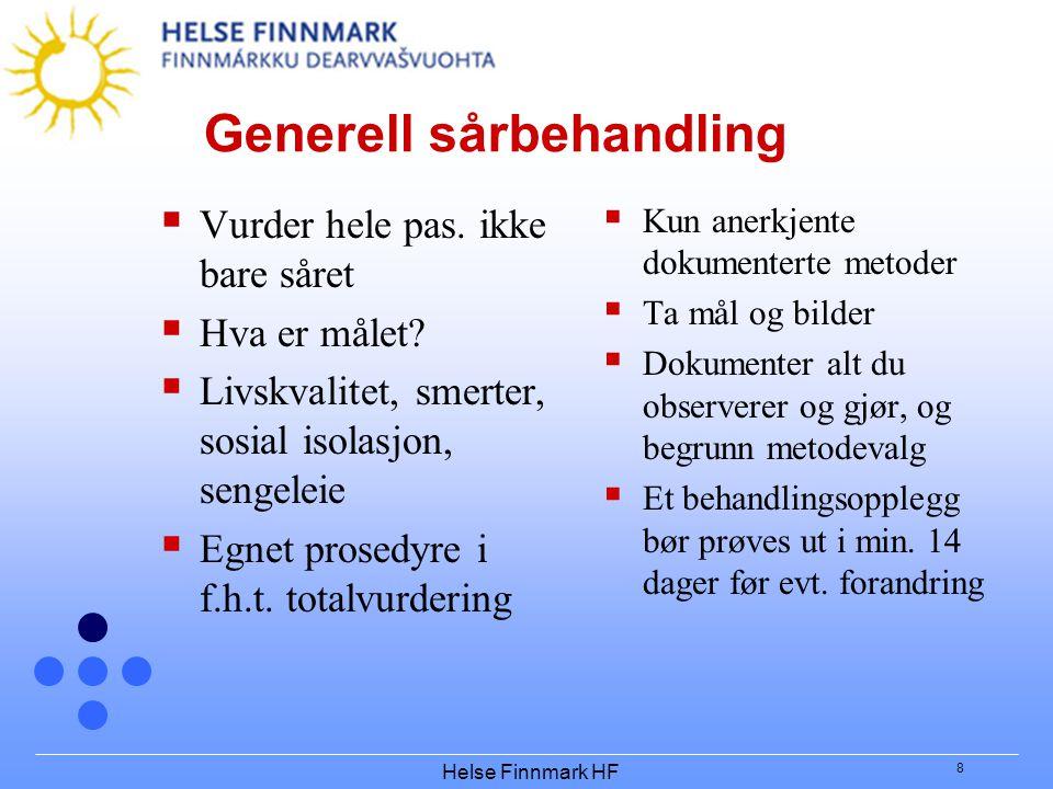 Helse Finnmark HF 8 Generell sårbehandling  Vurder hele pas.