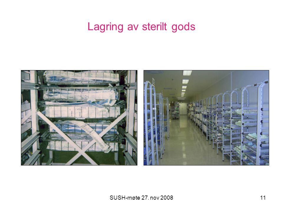 SUSH-møte 27. nov 200811 Lagring av sterilt gods
