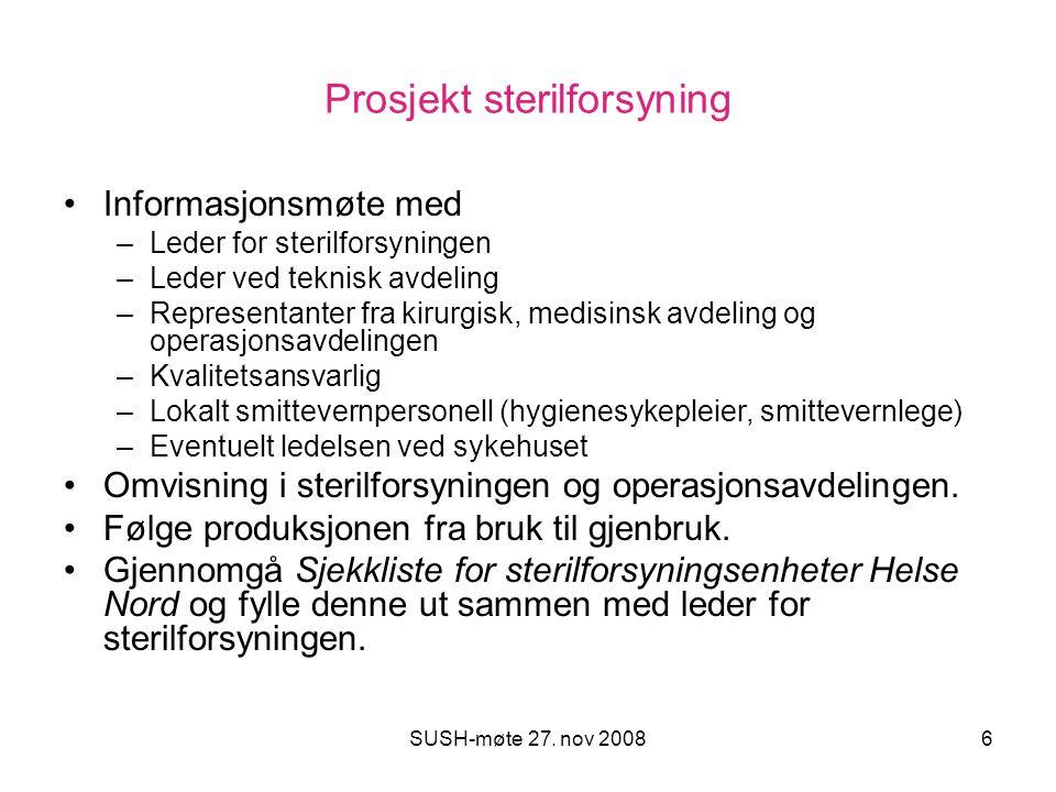 SUSH-møte 27. nov 200817 Neste: Bodø 2. – 4. desember