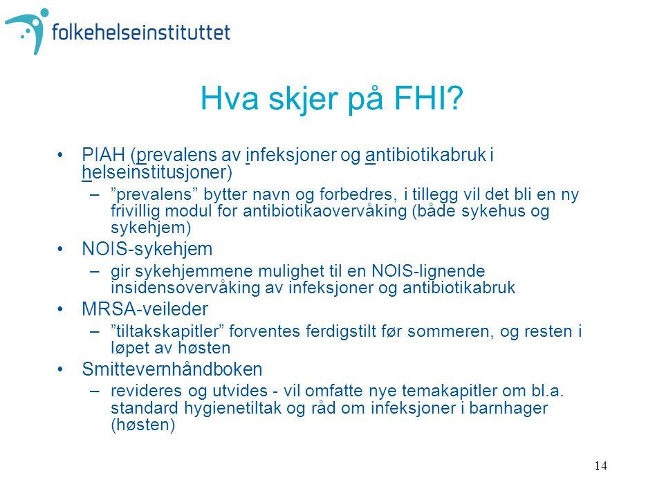 14 Hva skjer på FHI.