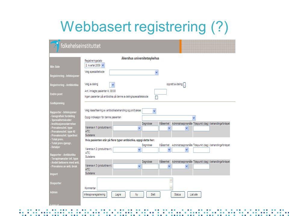 Webbasert registrering (?)