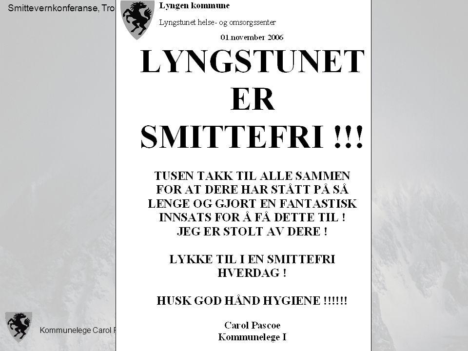 Kommunelege Carol Pascoe, Lyngen kommune Smittevernkonferanse, Tromsø, 10.10.07