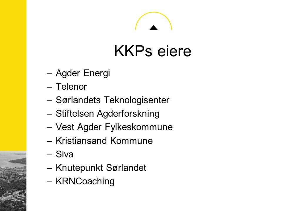 KKPs eiere –Agder Energi –Telenor –Sørlandets Teknologisenter –Stiftelsen Agderforskning –Vest Agder Fylkeskommune –Kristiansand Kommune –Siva –Knutep
