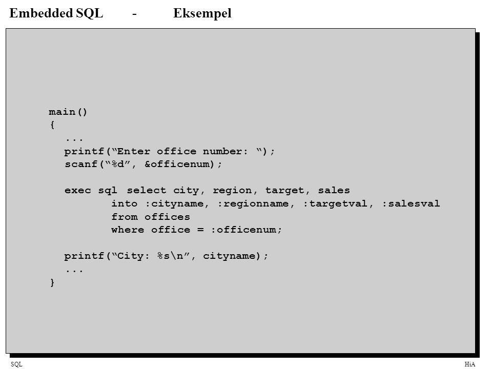 "SQLHiA Embedded SQL-Eksempel main() {... printf(""Enter office number: ""); scanf(""%d"", &officenum); exec sqlselect city, region, target, sales into :ci"