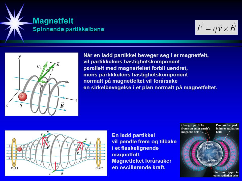 Magnetfelt Magnetisme - Diamagnetisme B A N S Når et materiale blir plassert i et magnetfelt, vil elektronene som kretser rundt atomkjernen (i tillegg til den elektriske Coulomb-kraften fra kjernen) bli påvirket av en magnetisk kraft inn mot eller ut fra atomkjernen avhengig av elektronets rotasjonsretning rundt atomkjernen.