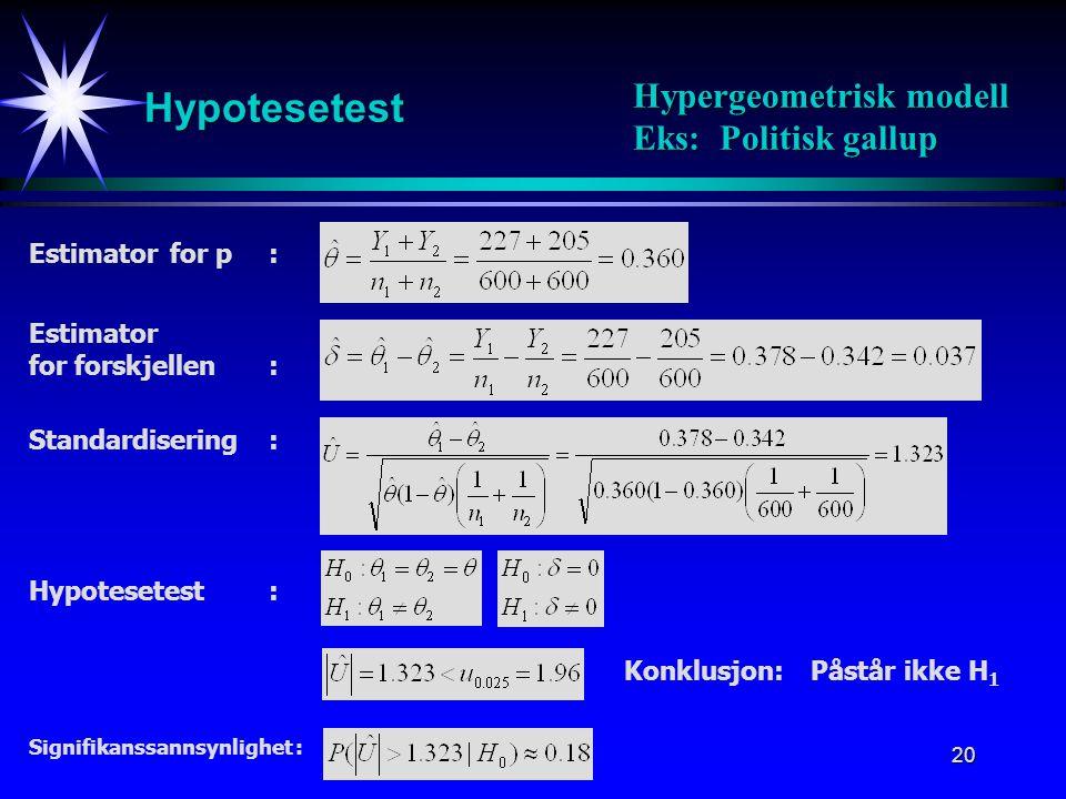 21 Estimator for forskjellen mellom  1 og  2 : Forventning / Varians: Oppsummering I Estimatorens fordeling : Konfisendsintervall : Hypotesetest : Målemodell Kjente 