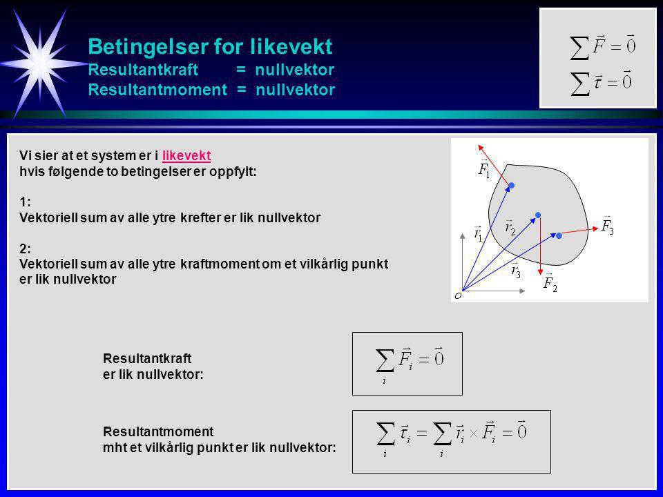 Massesenter og tyngdepunkt Massesenter: Totalt kraftmoment om O: Konklusjon: Vi kan alltid beregne kraftmomentet som tyngden genererer ved å anta at all tyngde er samlet i systemets tyngdepunkt.