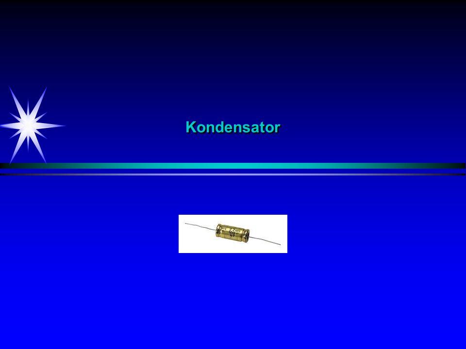 KondensatorKondensator