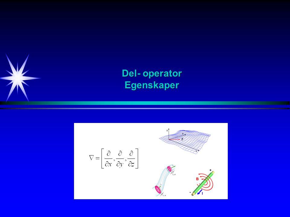 Del- operator Egenskaper
