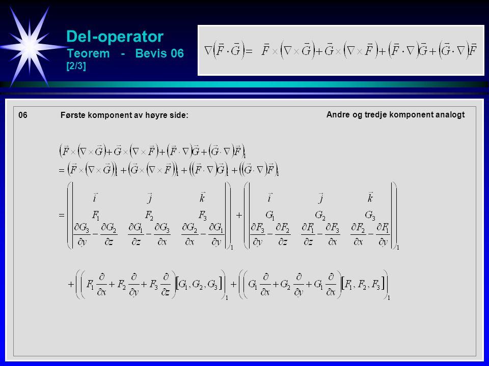 Del-operator Teorem - Bevis 06 [2/3] 06Første komponent av høyre side: Andre og tredje komponent analogt