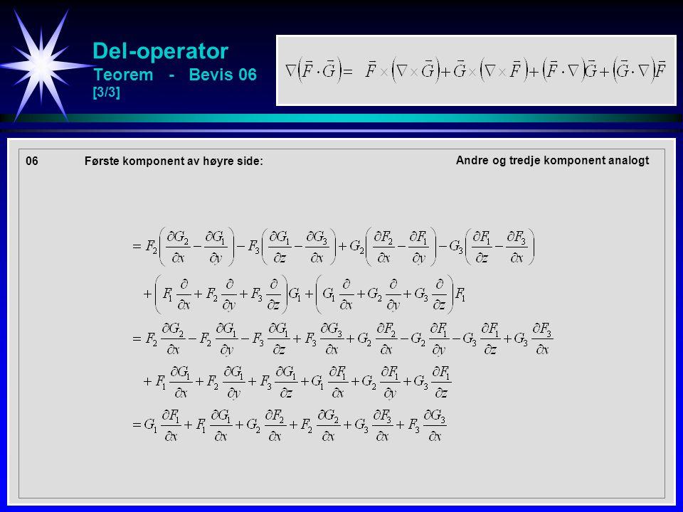 Del-operator Teorem - Bevis 06 [3/3] 06Første komponent av høyre side: Andre og tredje komponent analogt