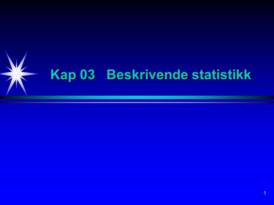 1 Kap 03 Beskrivende statistikk